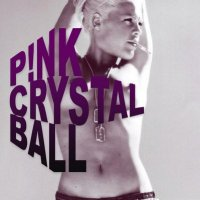 Pink - Crystal Ball Lyrics